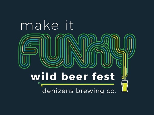 Denizen's 3rd Annual Make It funky Wild Beer Fest @ Denizens Brewing Co. | Silver Spring | Maryland | United States
