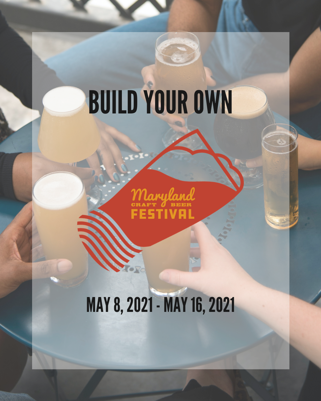 Build Your Own Maryland Craft Beer Festival – Updates & Posters